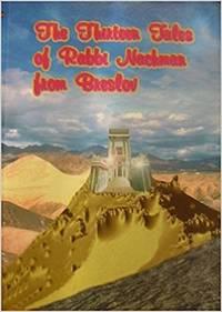The Thirteen Tales Of Rabbi Nachman From Breslav
