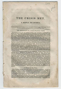 [drop title] The crisis met. A reply to Junius.