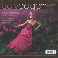 image of Selvedge Magazine : Issue 24 : The Indian Summer Issue