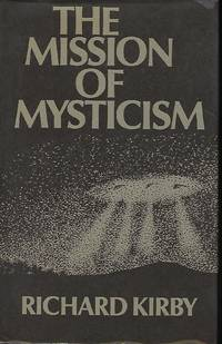 THE MISSION OF MYSTICISM
