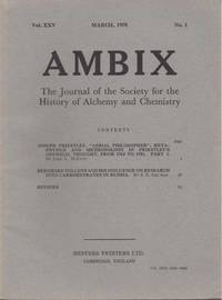 image of Ambix. The Journal of the Society for the History of Alchemy and Early Chemistry Vol. XXV, No. 1. March, 1978