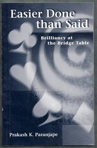 Easier Done than Said.  Brilliancy at the Bridge Table