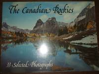 image of The Canadian Rockies 33 Selected Photographs