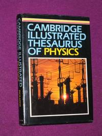Cambridge Illustrated Thesaurus of Physics