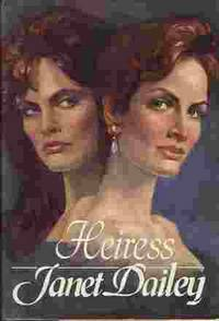 Heiress by  Janet Dailey - First Edition - 1987 - from Odds and Ends Shop and Biblio.com