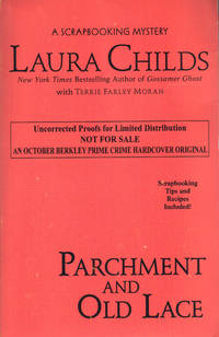 PARCHMENT AND OLD LACE by  Laura CHILDS - Paperback - Uncorrected Proof - 2015 - from SCENE OF THE CRIME ® and Biblio.co.uk