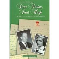 DEAR MARIAN, DEAR HUGH  The Maclennan-Engel Correspondence