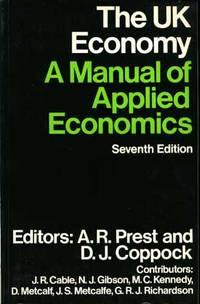 UK Economy: A Manual of Applied Economics