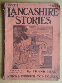 Lancashire Stories. Part 5