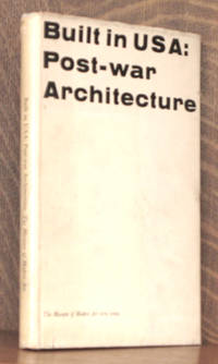 BUILT IN USA: POST-WAR ARCHITECTURE by edited by Henry-Russell Hitchcock et al - First edition - 1952 - from Andre Strong Bookseller and Biblio.com