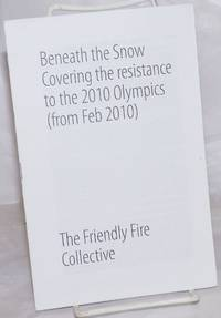 image of Beneath the Snow: Covering the resistance to the 2010 Olympics (from Feb. 2010)