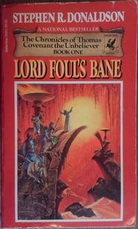 Lord Foul's Bane The Chronicles of Thomas Covenant the Unbeliever  Book 1