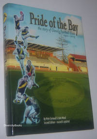 PRIDE OF THE BAY: The Story of the Glenelg Football Club 1920-2003
