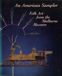 image of An American Sampler: Folk Art from the Shelburne Museum