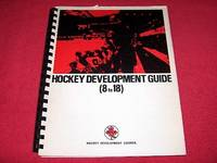 Hockey Development Guide 8 to 18 [Hockey Developmet Council] by  John Almstedt - Paperback - 1983 - from Laird Books (SKU: SHELFAG36)