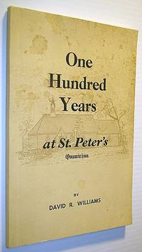 One Hundred Years at St. Peter's (Church), Quamichan: 1866-1966