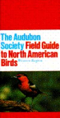 The Audubon Society Field Guide to North American Birds: Western Region (Audubon Society Field...