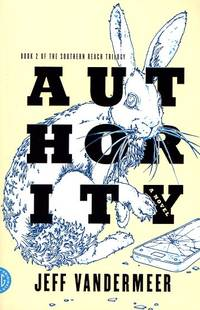 Authoriity (Southern Reach Trilogy Book 2)