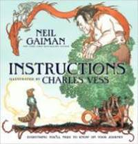 Instructions by  Neil Gaiman - 1st - 2010 - from Monroe Street Books and Biblio.co.uk