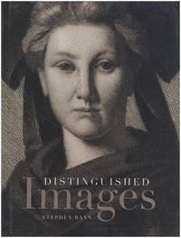 Distinguished Images: Prints and the Visual Economy in Nineteenth-Century France