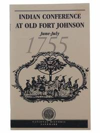 Indian Conference at Old Fort Johnson, June-July, 1755