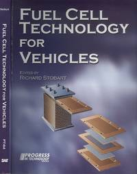 Fuel Cell Technology for Vehicles 2002-2004 (Progress in Technology)