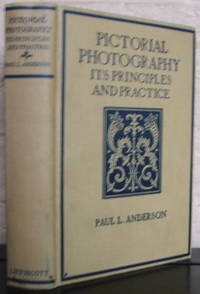 image of Pictorial Photography Its Principles and Practice {SIGNED}