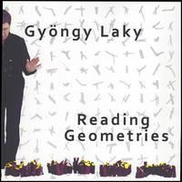 Gyongy Laky: Reading Geometries