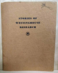 image of Stories of Westinghouse Research