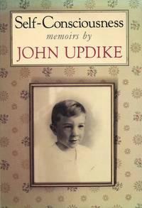 Self-Consciousness; memoirs by John Updike