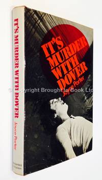 It's Murder With Dover by Joyce Porter - 1st Edition 1st Printing - 1973 - from Brought to Book Ltd (SKU: 001764)
