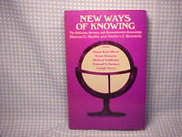 New Ways of Knowing: The Sciences, Society, and Reconstructive Knowledge