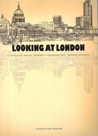 LOOKING AT LONDON ~ Illustrated Walks Through A Changing City