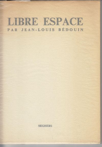 Paris: Seghers. 1967. First Edition; First Printing. Softcover. Wraps in glassine, Near fine with a ...