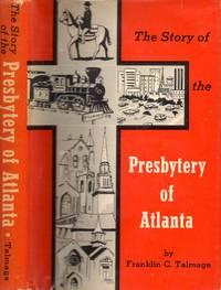 The Story of the Presbytery of Atlanta