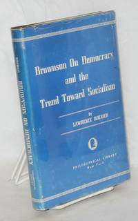 Brownson on democracy and the trend toward socialism