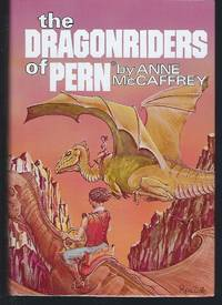 The Dragonriders of Pern: Dragonflight; Dragonquest; The White Dragon