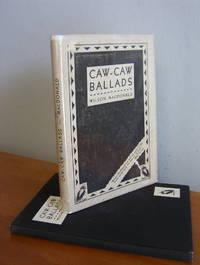 Caw-Caw Ballads