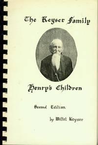 The Keyser Family: Henry's Children