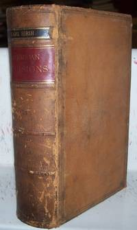 The American Decisions Containing the Cases of General Value and Authority Decided in the Courts of the Several States from the Earliest Issues of the State Reports to the Year 1869 Volume LXXV