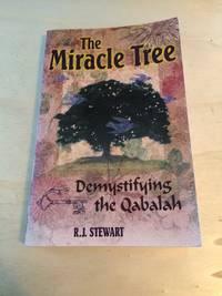 The Miracle Tree: Demystifying the Qabalah