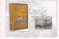 Alaska and the Klondike Gold Fields. Containing a Full Account of the Discovery of Gold; Enormous Deposits of the Precious Metal; Routes Traversed by Miners; How To Find Gold; Camp Life at Klondike; Practical Instructions for Fortune Seekers, Etc. Etc.