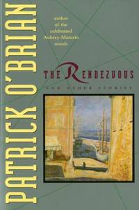 The Rendezvous and Other Stories by  Patrick O'Brian - Paperback - 1995 - from ThriftBooks (SKU: G0393313808I4N00)