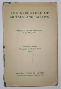 image of The Structure of Metal and Alloys