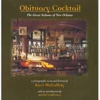 Obituary Cocktail : the Great Saloons of New Orleans