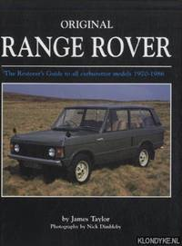 Original Range Rover. The Restorer's Guide to All Carburettor Models 1970-1986