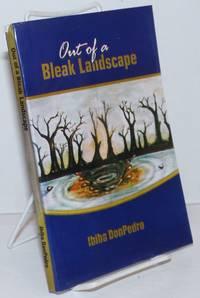image of Out of a Bleak Landscape