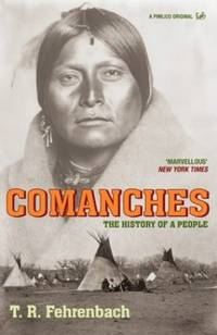 image of Comanches: The History of a People (Pimlico Wild West)