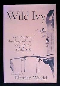 The Spiritual Autobiography of Zen Master Hakuin