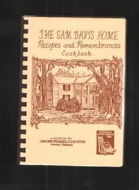 image of The Sam Davis Home Recipes and Remembrances Cookbook